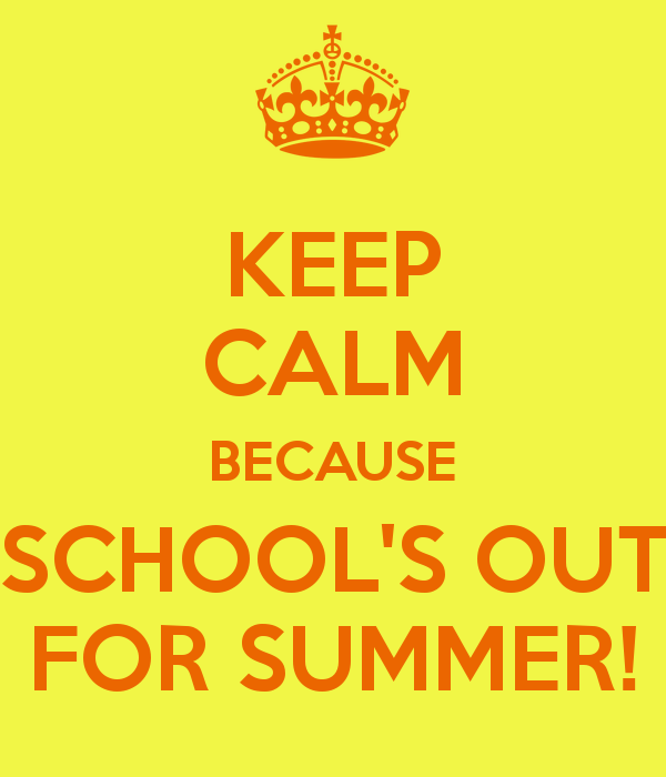 keep-calm-because-school-s-out-for-summer-1.png